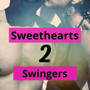 Sweethearts 2 Swingers